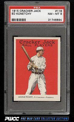 1915 Cracker Jack Ed Konetchy 118 PSA 8 NMMT PWCC