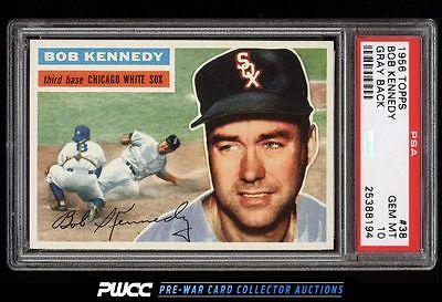 1956 Topps Bob Kennedy 38 PSA 10 GEM MINT PWCC