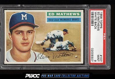 1956 Topps Eddie Mathews WHITE BACK 107 PSA 9 MINT PWCC