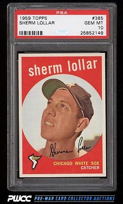 1959 Topps Sherm Lollar 385 PSA 10 GEM MINT PWCC