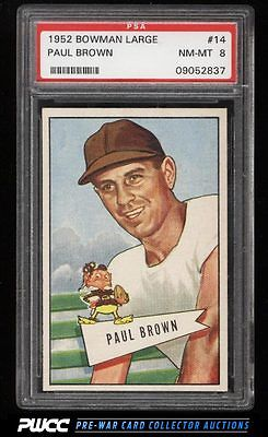 1952 Bowman Large Paul Brown ROOKIE RC 14 PSA 8 NMMT PWCC