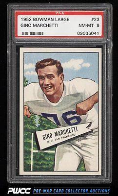 1952 Bowman Large Gino Marchetti ROOKIE RC 23 PSA 8 NMMT PWCC