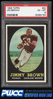 1958 Topps Football Jim Brown ROOKIE RC 62 PSA 6 EXMT PWCCHE