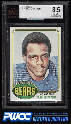 1976 Topps Football Walter Payton ROOKIE RC 148 BVG 85 NMMT PWCCHE