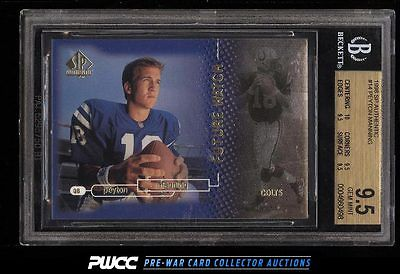 1998 SP Authentic Peyton Manning ROOKIE RC 2000 14 BGS 95 GEM MINT PWCC