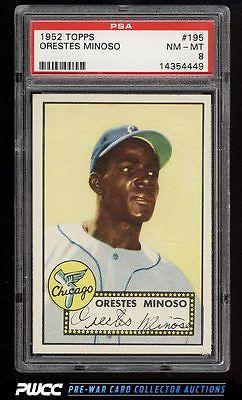 1952 Topps SETBREAK Orestes Minnie Minoso ROOKIE RC 195 PSA 8 NMMT PWCC