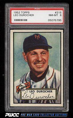 1952 Topps SETBREAK Leo Durocher 315 PSA 8 NMMT PWCC