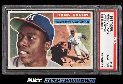 1956 Topps SETBREAK Hank Aaron WHITE BACK 31 PSA 8 NMMT PWCC