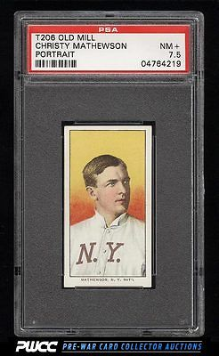 190911 T206 Christy Mathewson PORTRAIT OLD MILL PSA 75 NRMT PWCC