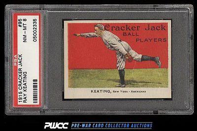 1915 Cracker Jack Ray Keating 95 PSA 8 NMMT PWCC