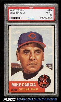 1953 Topps Mike Garcia SHORT PRINT 75 PSA 9 MINT PWCC