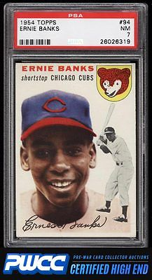 1954 Topps Ernie Banks ROOKIE RC 94 PSA 7 NRMT PWCCHE