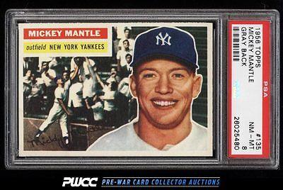 1956 Topps Mickey Mantle 135 PSA 8 NMMT PWCC