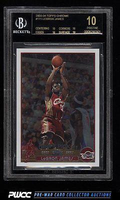2003 Topps Chrome Basketball LeBron James ROOKIE RC 111 BGS 10 PRISTINE PWCC