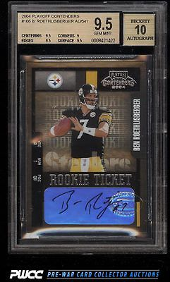 2004 Playoff Contenders Ben Roethlisberger ROOKIE RC AUTO 106 BGS 95 PWCC