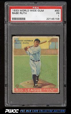 1933 Goudey World Wide Gum Babe Ruth 80 PSA 1 PR PWCC