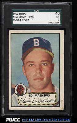 1952 Topps Eddie Mathews ROOKIE RC 407 SGC 340 VG PWCC