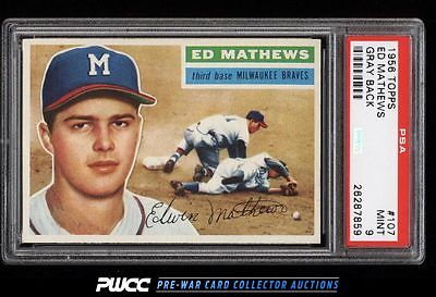 1956 Topps Eddie Mathews 107 PSA 9 MINT PWCC