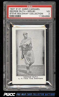 1921 E121 American Caramel Series Of 80 George Babe Ruth PSA 3 VG PWCC