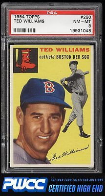 1954 Topps Ted Williams 250 PSA 8 NMMT PWCCHE