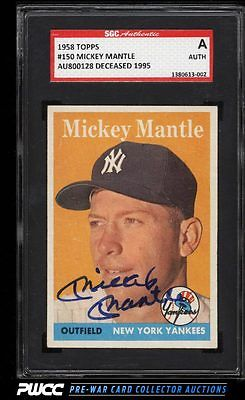 1958 Topps Mickey Mantle AUTO 150 SGC AUTH PWCC