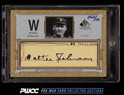 2001 SP Legendary Cuts Walter Johnson AUTO 113 CWJ PWCC