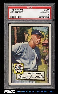 1952 Topps SETBREAK Jim Turner ROOKIE RC 373 PSA 8 NMMT PWCC