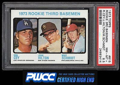 1973 Topps Mike Schmidt ROOKIE RC 615 PSA 85 NMMT PWCCHE