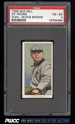 190911 T206 Cy Young CLEVELAND GLOVE SHOWS OLD MILL PSA 4 VGEX PWCC