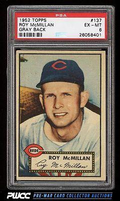 1952 Topps Roy McMillan GRAY BACK 137 PSA 6 EXMT PWCC