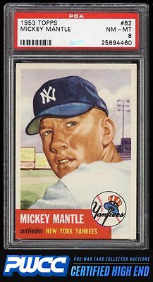 1953 Topps Mickey Mantle SHORT PRINT 82 PSA 8 NMMT PWCCHE