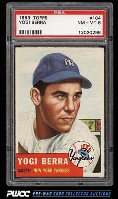 1953 Topps Yogi Berra SHORT PRINT 104 PSA 8 NMMT PWCC