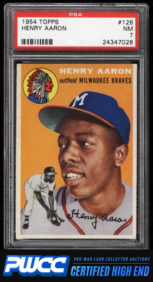 1954 Topps Hank Aaron ROOKIE RC 128 PSA 7 NRMT PWCCHE