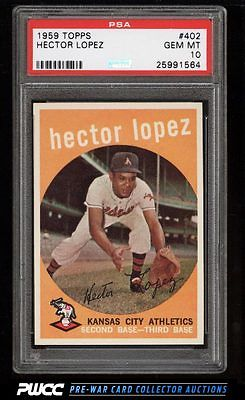 1959 Topps Hector Lopez 402 PSA 10 GEM MINT PWCC