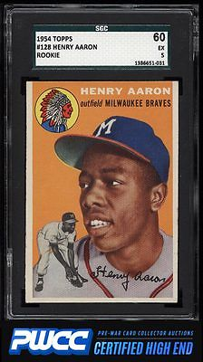 1954 Topps Hank Aaron ROOKIE RC 128 SGC 560 EX PWCCHE