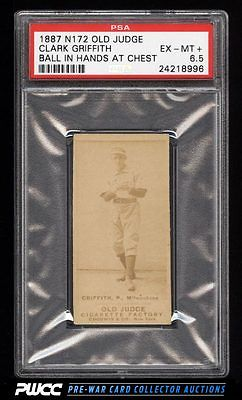 1887 N172 Old Judge Clark Griffith BALL IN HANDS AT CHEST PSA 65 EXMT PWCC