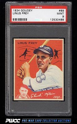1934 Goudey SETBREAK Linus Frey 89 PSA 9 MINT PWCC