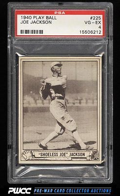 1940 Play Ball Shoeless Joe Jackson 225 PSA 4 VGEX PWCC