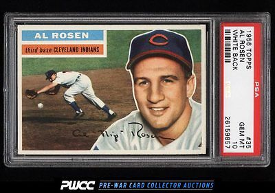 1956 Topps Al Rosen WHITE BACK 35 PSA 10 GEM MINT PWCC
