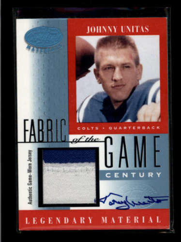 JOHNNY UNITAS 2001 CERTIFIED FABRIC OF THE GAME PATCH AUTOGRAPH AUTO 21 RR1725