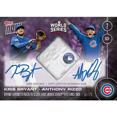 2016 Topps Now Kris BryantAnthony Rizzo Dual AUTORELIC 25 Cubs Win Last Out