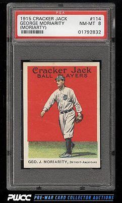 1915 Cracker Jack George Moriarty 114 PSA 8 NMMT PWCC