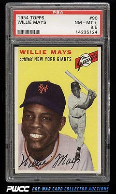 1954 Topps Willie Mays 90 PSA 85 NMMT PWCC