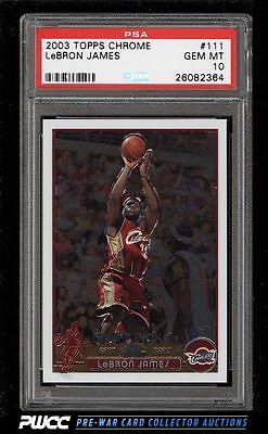 2003 Topps Chrome LeBron James ROOKIE RC 111 PSA 10 GEM MINT PWCC