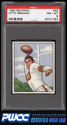 1950 Bowman Football Otto Graham ROOKIE RC 45 PSA 8 NMMT PWCCHE