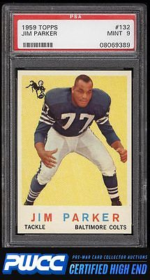 1959 Topps Football Jim Parker ROOKIE RC 132 PSA 9 MINT PWCCHE