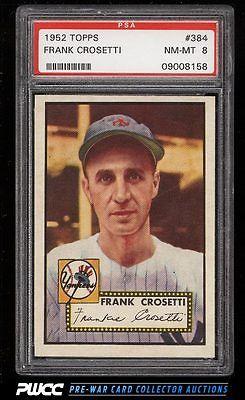 1952 Topps SETBREAK Frank Crosetti 384 PSA 8 NMMT PWCC