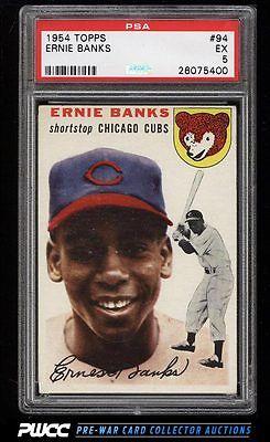 1954 Topps Ernie Banks ROOKIE RC 94 PSA 5 EX PWCC