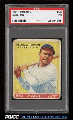 1933 Goudey Babe Ruth 53 PSA 1 PR PWCC
