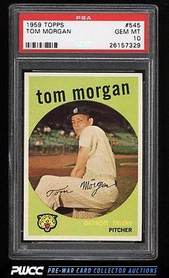 1959 Topps Tom Morgan 545 PSA 10 GEM MINT PWCC